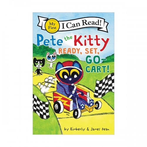My First I Can Read : Pete the Kitty: Ready, Set, Go-Cart! (Paperback)
