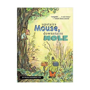 Green Light Readers 3 : Mouse and Mole : Upstairs Mouse, Downstairs Mole (Paperback)