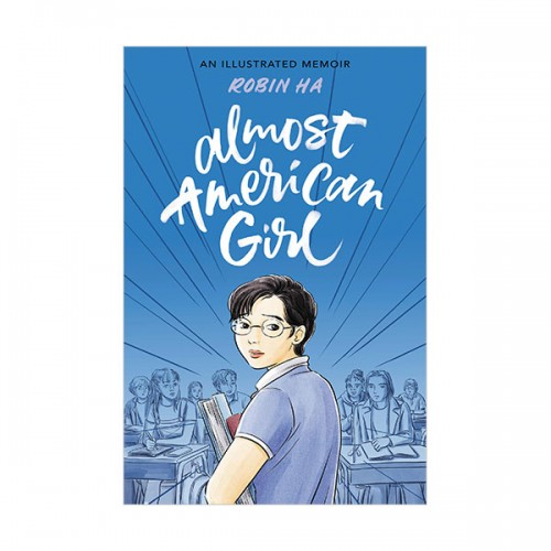 Almost American Girl : An Illustrated Memoir (Paperback, Graphic Novel)