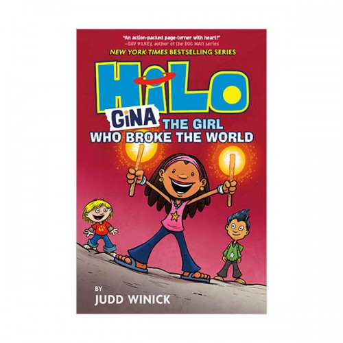 Hilo Book #07 : Gina : The Girl Who Broke the World (Hardcover)
