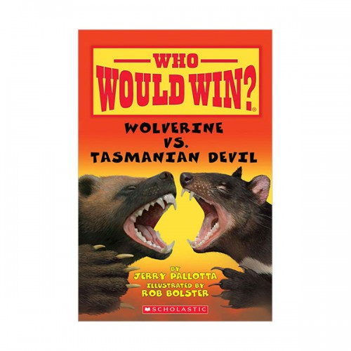 Who Would Win? : Wolverine vs. Tasmanian Devil (Paperback)