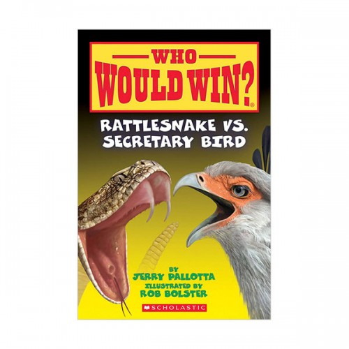 Who Would Win? : Rattlesnake vs. Secretary Bird (Paperback)