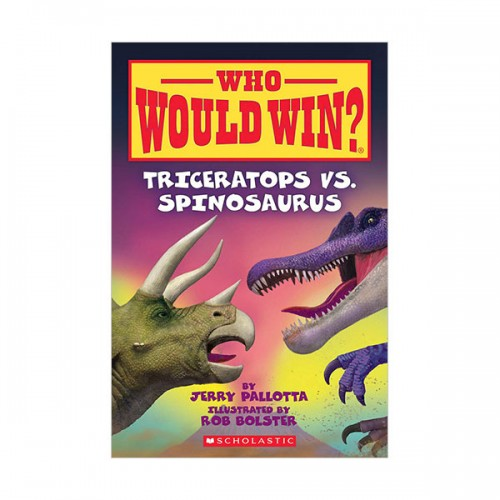 Who Would Win? : Triceratops vs. Spinosaurus (Paperback)