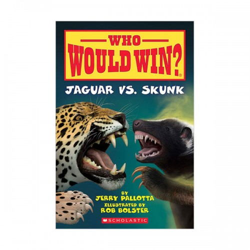 Who Would Win? : Jaguar vs. Skunk (Paperback)