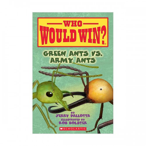 Who Would Win? : Green Ants vs. Army Ants (Paperback)