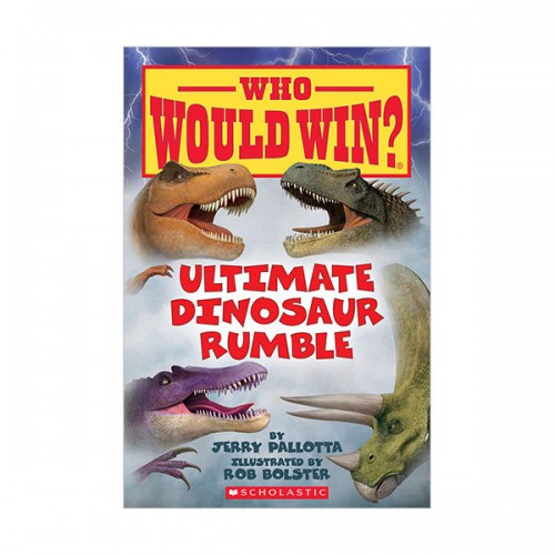 Who Would Win? : Ultimate Dinosaur Rumble (Paperback)