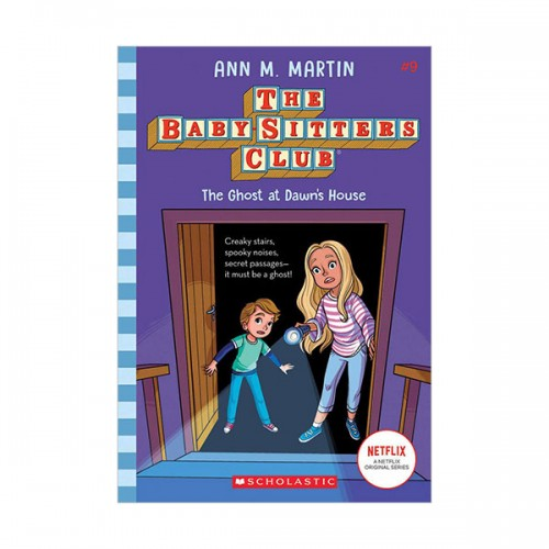 [넷플릭스] The Baby-sitters Club # 09 : The Ghost At Dawn's House (Paperback)