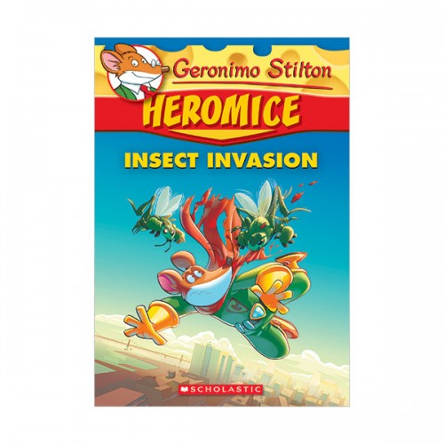 Geronimo Stilton Heromice #09 : Insect Invasion (Paperback)