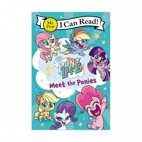 My First I Can Read : My Little Pony : Pony Life : Meet the Ponies (Paperback)
